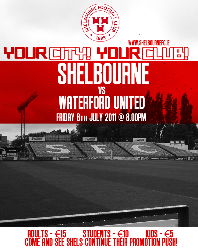 Shels v Waterford July 8th Tolka Park K.O. 8pm